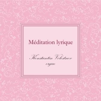 Диск «Mеditation lyrique» Константина Волостного