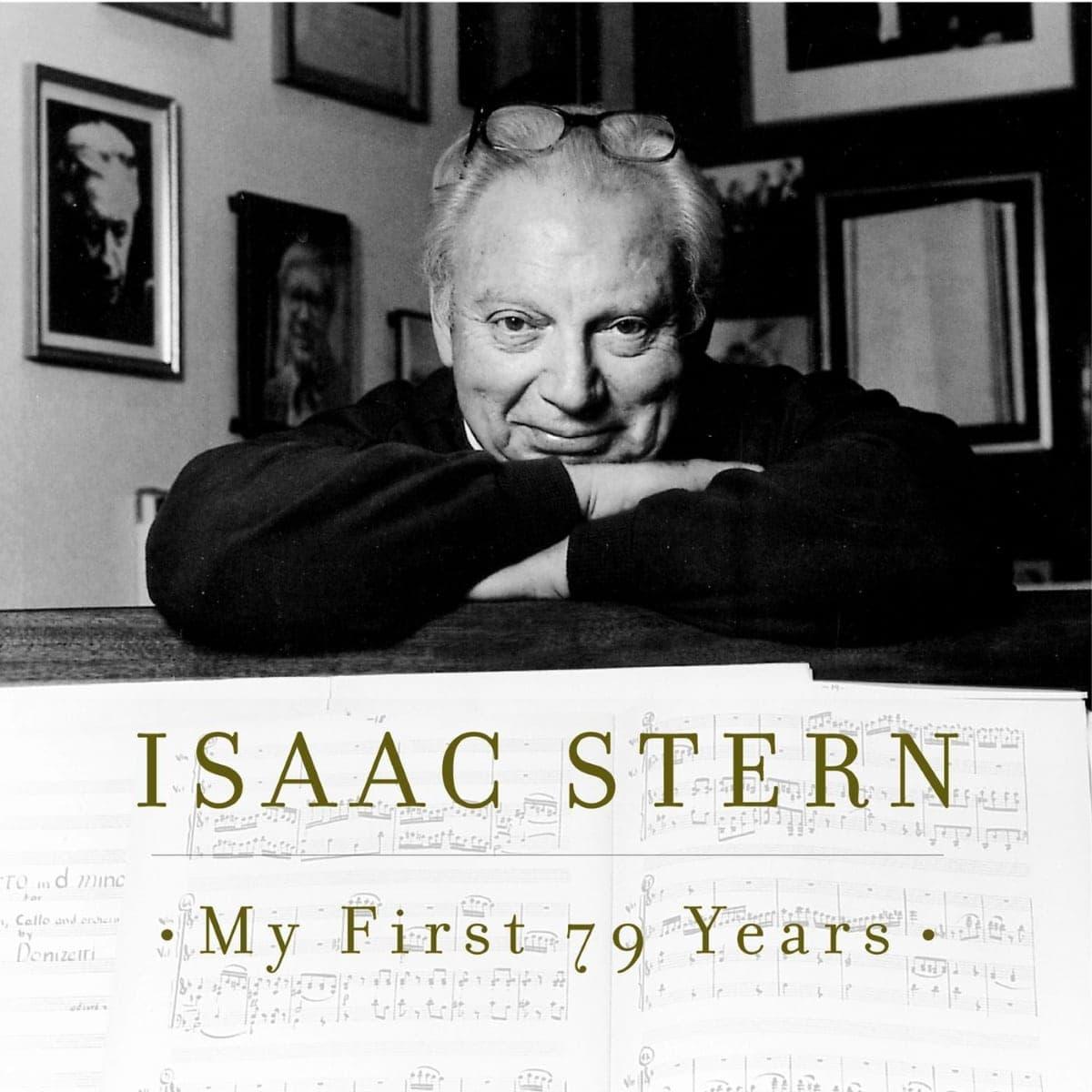 """Исаак Стерн. """"Мои первые 79 лет"""""""