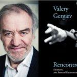 Валерий Гергиев: «Дирижер должен идти на риск»