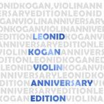 На фирме «Мелодия» вышел юбилейный комплект записей Леонида Когана