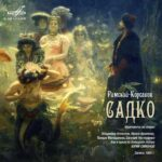 «Мелодия» публикует запись оперы «Садко» в цифровом виде