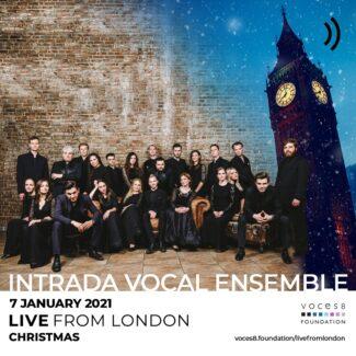 Вокальный ансамбль Intrada завершает британский фестиваль Live from London – Christmas